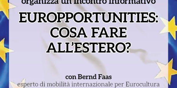 """Incontro informativo """"EurOpportunities – cosa fare all'estero?"""""""